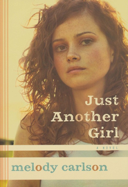 Just Another Girl: A Novel - eBook  -     By: Melody Carlson