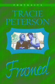 Framed - eBook  -     By: Tracie Peterson