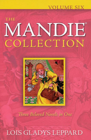 The Mandie Collection, Vol. 6 - eBook   -     By: Lois Gladys Leppard