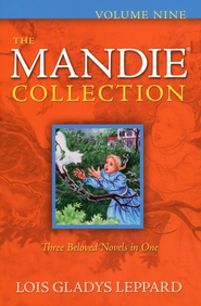 The Mandie Collection, Volume 9 - eBook   -     By: Lois Gladys Leppard