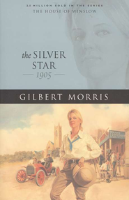 Silver Star, The - eBook  -     By: Gilbert Morris