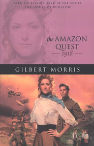 Amazon Quest, The - eBook  -     By: Gilbert Morris