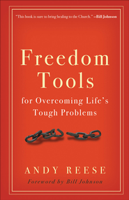 Freedom Tools: For Overcoming Life's Tough Problems - eBook  -     By: Andy Reese