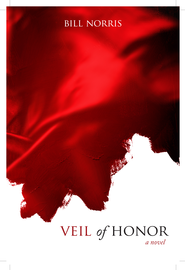 Veil of Honor - eBook  -     By: Bill Norris
