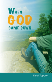 When God Came Down - eBook  -     By: Debi Toporoff