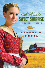 A Bride's Sweet Surprise in Sauers, Indiana - eBook  -     By: Ramona Cecil