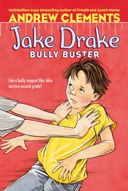 Jake Drake, Bully Buster: Ready-for-Chapters - eBook  -     By: Andrew Clements     Illustrated By: Amanda Harvey