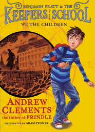 We the Children - eBook  -     By: Andrew Clements     Illustrated By: Adam Stower