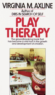 Play Therapy - eBook  -     By: Virginia M. Axline
