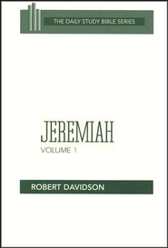Jeremiah, Volume 1: Daily Study Bible [DSB] Chapters 1-20  -     By: Robert Davidson