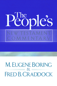 People's New Testament Commentary - eBook  -     By: M. Eugene Boring, Fred B. Craddock