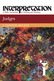 Judges: Interpretation - eBook  -     By: J. Clinton McCann