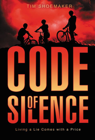 Code of Silence: Living a Lie Comes with a Price - eBook  -     By: Tim Shoemaker