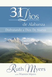 31 Dias De Alabanza: Enjoying God Anew: Spanish Edition - eBook  -     By: Ruth Myers