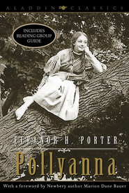 Pollyanna - eBook  -     By: Eleanor H. Porter, Marion Dane Bauer