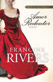 Amor Redentor: Una novela - eBook  -     By: Francine Rivers