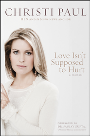 Love Isn't Supposed to Hurt - eBook  -     By: Christi Paul