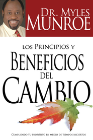 Los Principios y Beneficios Del Cambio - eBook  -     By: Myles Munroe