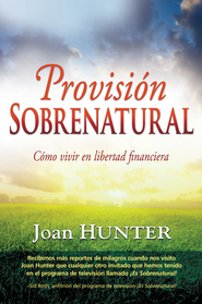 Provisión Sobrenatural, eLibro  (Supernatural Provision, eBook)  -     By: Joan Hunter