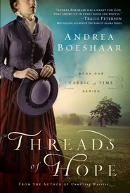 Threads of Hope - eBook  -     By: Andrea Boeshaar