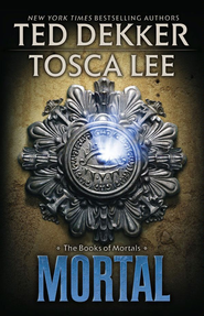 Mortal - eBook  -     By: Ted Dekker, Tosca Lee