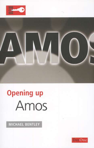 Opening Up Amos   -     By: Michael Bentley