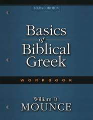 Basics of Biblical Greek Workbook - Slightly Imperfect  -