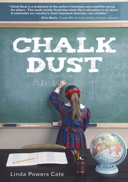 Chalk Dust - eBook  -     By: Linda Powers Cate