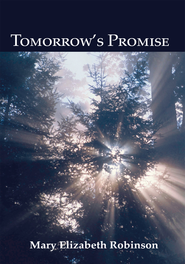 Tomorrow's Promise - eBook  -     By: Mary Elizabeth Robinson