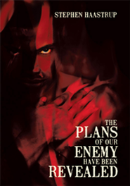 The Plans Of Our Enemy Have Been Revealed - eBook  -     By: Stephen Haastrup