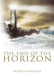 The End of the Horizon - eBook  -     By: Beverly Santiago