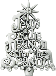 Pave Pin, Jesus Is the Reason for the Season  -