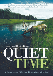 Quiet Time: A Guide to an Effective Time Alone with God - eBook  -     By: Jerry Evans, Becky Evans