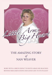 Little Arms, Big Heart - eBook  -     By: Nan Weaver
