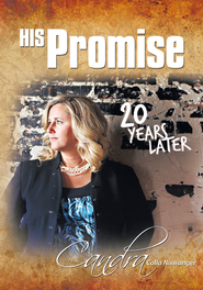 His Promise . . . 20 Years Later - eBook  -     By: Candra Colla Niswanger