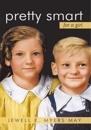 Pretty Smart For A Girl - eBook  -     By: Jewell E. Myers May