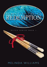 Something Called Redemption - eBook  -     By: Melinda Williams