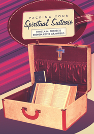 Packing Your Spiritual Suitcase - eBook  -     By: Pamela Torres, Brenda Keyes Granfield
