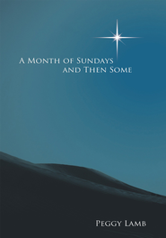 A Month of Sundays And Then Some - eBook  -     By: Peggy Lamb