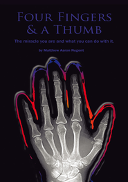 Four Fingers and a Thumb - eBook  -     By: Matthew Aaron Nugent