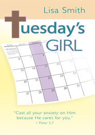 Tuesday's Girl - eBook  -     By: Lisa Smith
