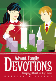 Advent Family Devotions: Keeping Christ in Christmas - eBook  -     By: Marilyn Williams