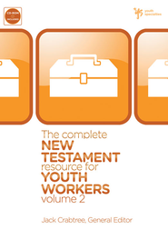 The Complete New Testament Resource for Youth Workers, Volume 2 - eBook  -     By: Jack Crabtree