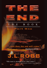 The End The Book: Part One - eBook  -     By: J.L. Robb