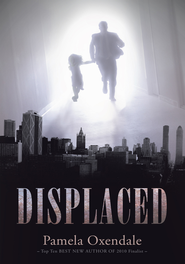 Displaced - eBook  -     By: Pamela Oxendale