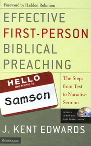 Effective First-Person Biblical Preaching: The Steps from Text to Narrative Sermon - eBook  -     By: J. Kent Edwards