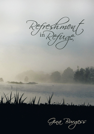 Refreshment in Refuge - eBook  -     By: Gina Burgess