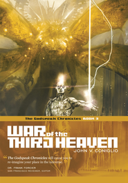War of the Third Heaven: Book 3 of The Godspeak Chronicles - eBook  -     By: John V. Coniglio
