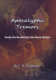 Apocalyptic Tremors: Study the Revelation Like Never Before - eBook  -     By: C.R. Chapman
