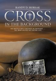 Cross in the Background - eBook  -     By: Randy D. Horsak